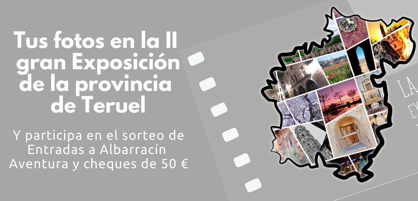 Tus Fotos en la II gran Exposición de la provincia de Teruel