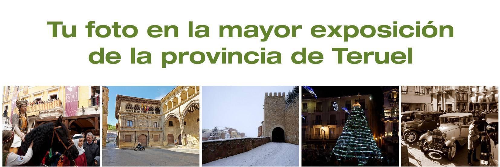 Tu Foto en la gran Exposición de la provincia de Teruel