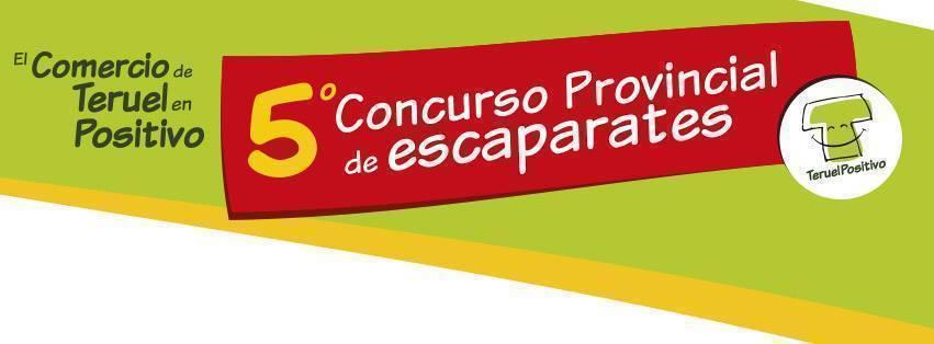 """V Concurso de Escaparates """"El Comercio de Teruel en Positivo"""""""