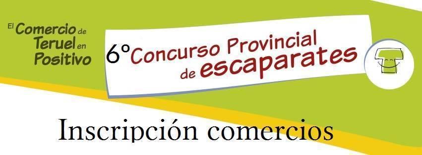 Inscripción 6º Concurso Provincial de Escaparates Teruel en Positivo
