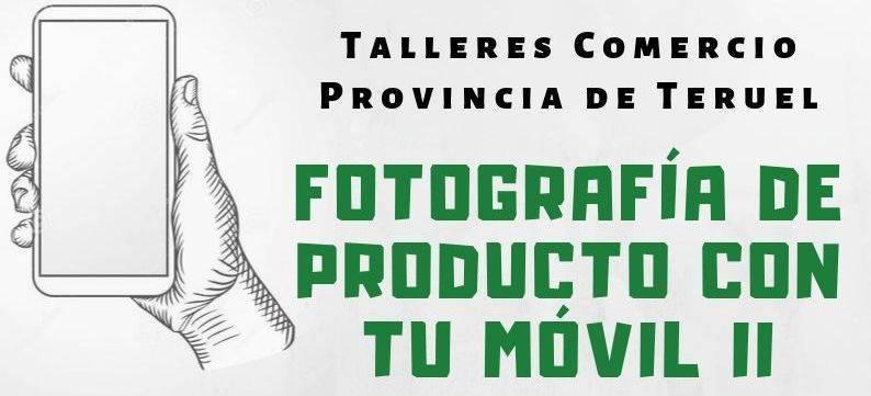 Taller FOTOGRAFÍA DE PRODUCTO CON TU MÓVIL II